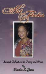 Hot Flashes: Sensual Reflections in Poetry and Prose, by Arnetta L. Glenn